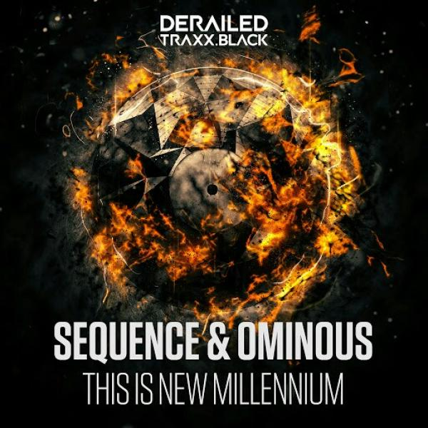 Sequence And Ominous This Is New Millennium DTB047 (2019)