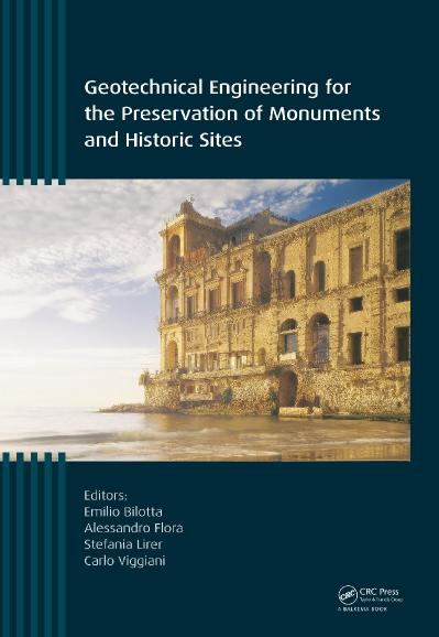 Geotechnical Engineering for the Preservation of Monuments and Historic Sites