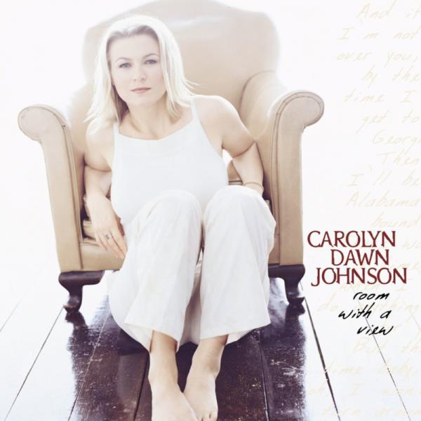 Carolyn Dawn Johnson Room With A View (2001)