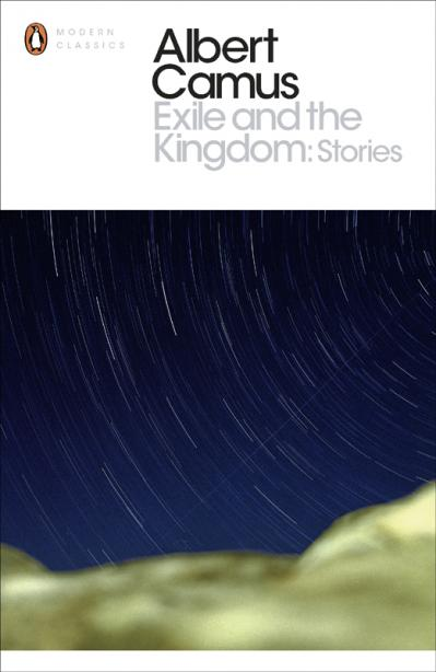 Exile and the Kingdom Stories (Penguin Modern Classics)
