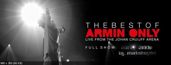 Armin van Buuren - The Best Of Armin Only [Full Show] (2017) WEBRip 2160p | UHD скачать торрентом