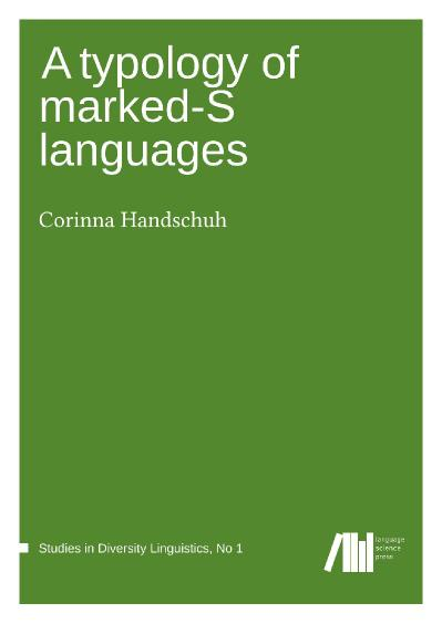 A typology of marked S languages