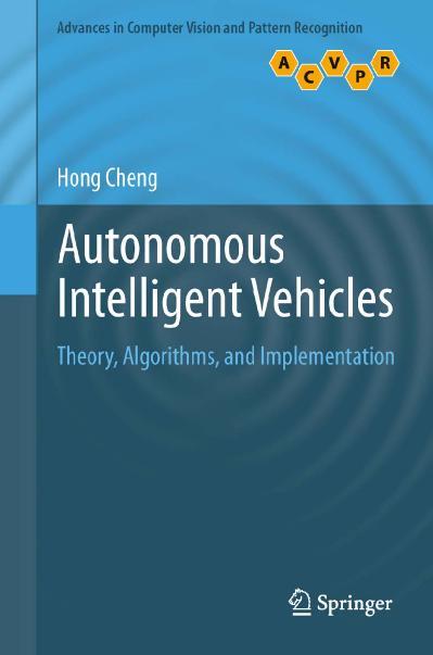 Autonomous Intelligent Vehicles Theory, Algorithms, and Implementation rar