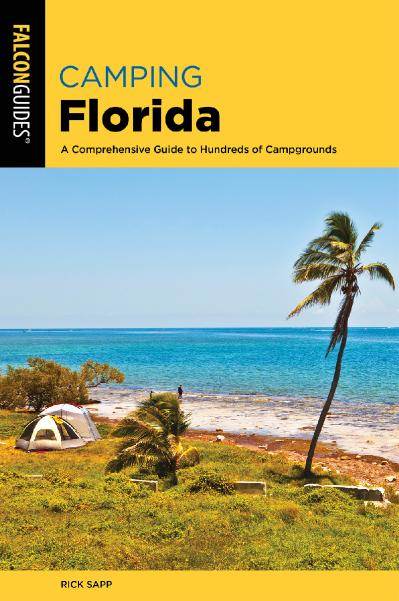 C&ing Florida A Comprehensive Guide To Hundreds Of C&grounds, 2nd Edition