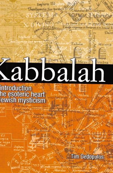 Kabbalah An Illustrated Introduction to the Esoteric Heart of Jewish Mysticism