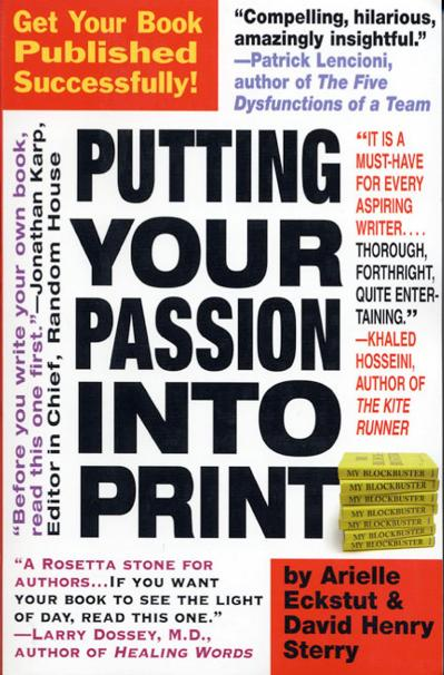Putting Your Passion Into Print Get Your Book Published Successfully!