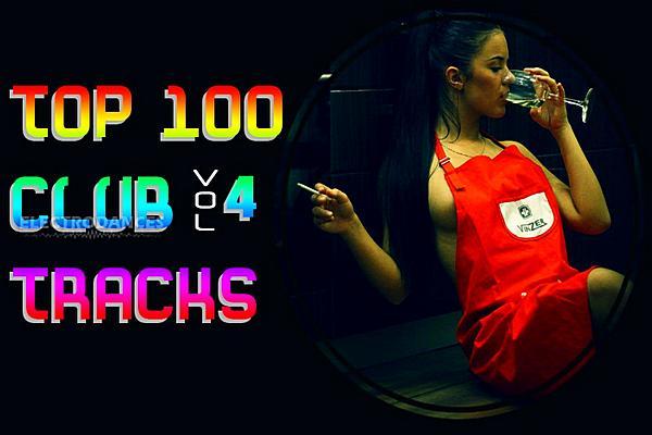 Top 100 Club Tracks Vol 4 (2019)