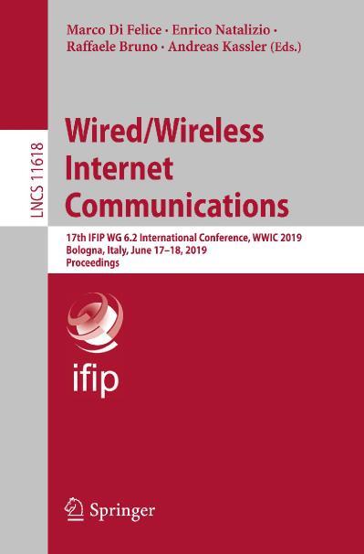 WiredWireless Internet Communications 17th IFIP WG 6 2 International Conference, W...