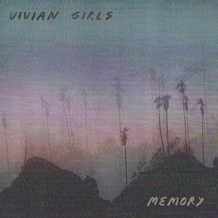 Vivian Girls   Memory (2019)