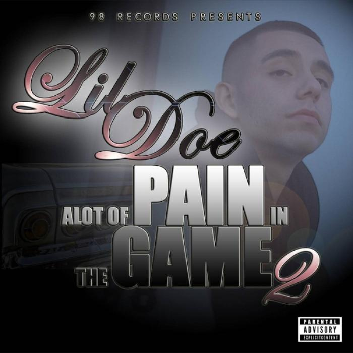 Lil Doe Alot of Pain in the Game 2  (2019)