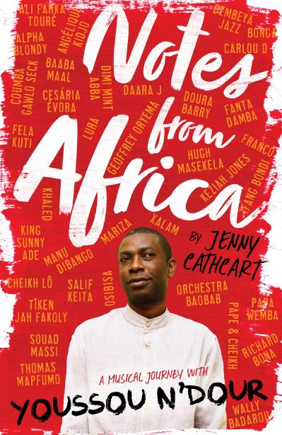 Notes from Africa A Musical Journey with Youssou N'Dour