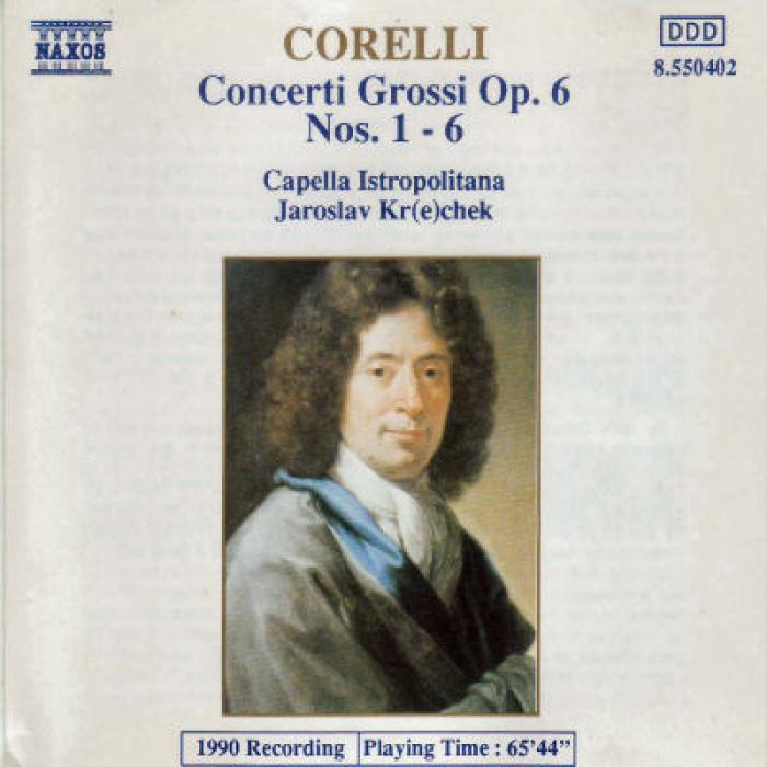 Corelli   Concerti Grossi, Op  61 6   Capella Istropolitana   Jaroslav Krček   Nax...