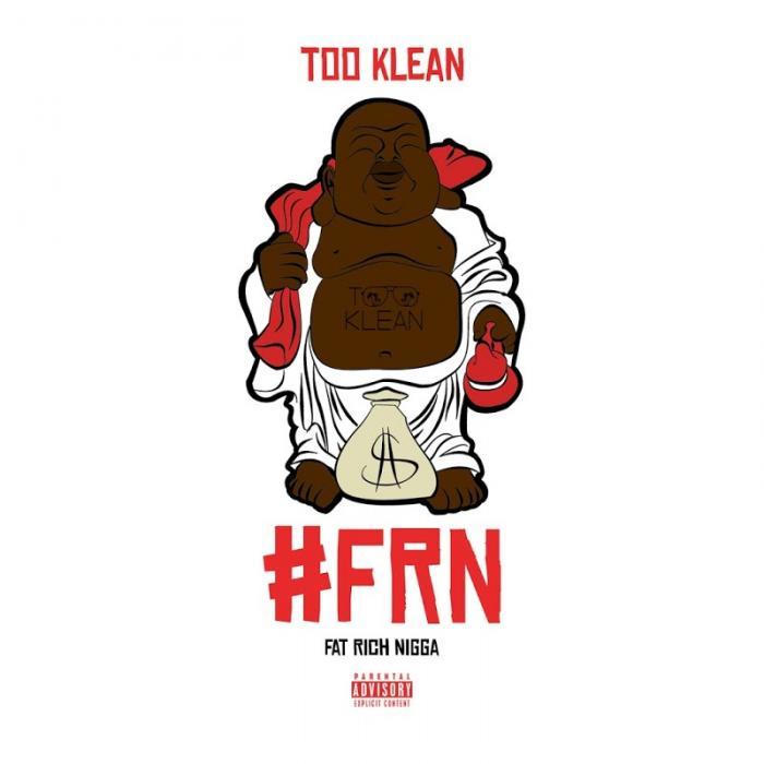 Too Klean Frn  (2018)
