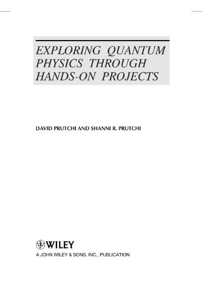 Exploring Quantum Physics Through Hands‐On Projects