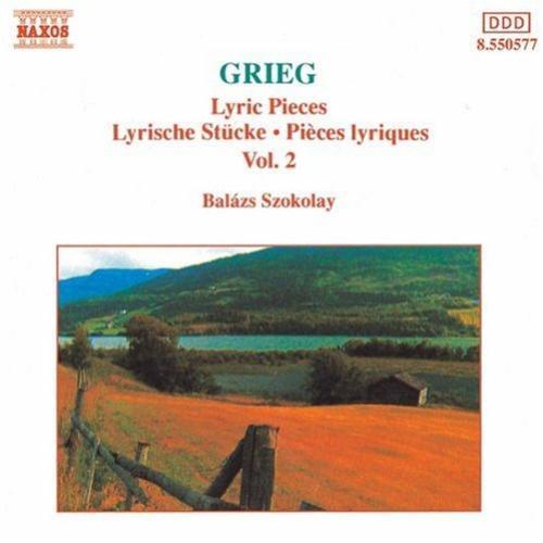 Grieg   Lyric Pieces • Lyrische Stücke • Pièces Lyriques Vol 2 Balázs Szokolay ...