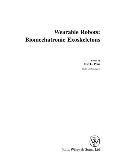 Wearable Robots Biomechatronic Exoskeletons