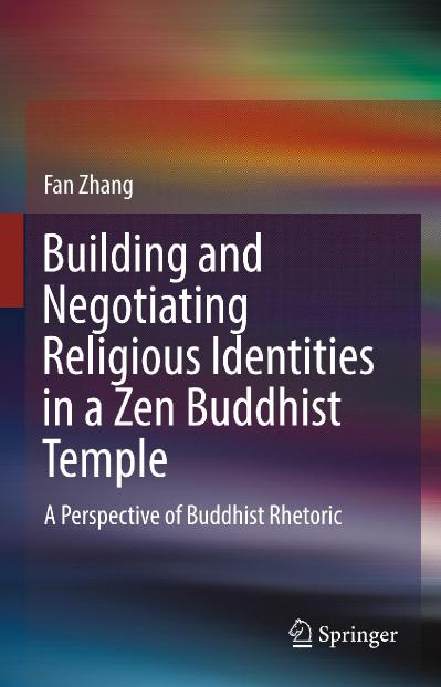 Building and Negotiating Religious Identities in a Zen Buddhist Temple A Perspecti...