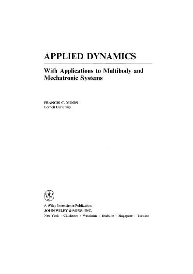 Applied Dynamics With Applications to Multibody and Mechatronic Systems