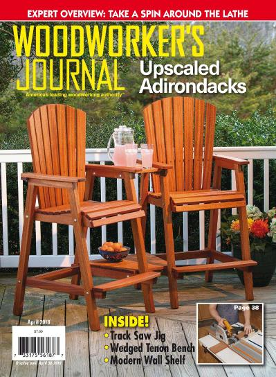 Woodworker ' s Journal - April 01 (2018)