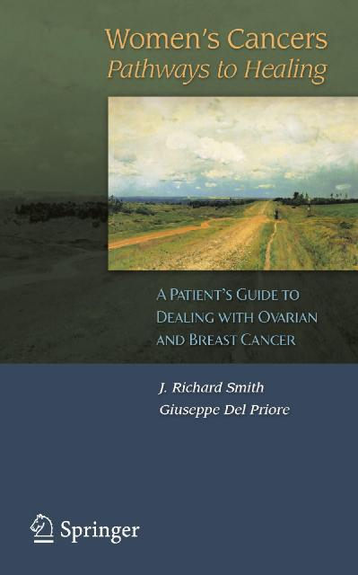Women`s Cancers Pathways to Healing A Patient's Guide to Dealing with Ovarian and ...