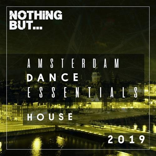 Nothing But   Amsterdam Dance Essentials (2019) House