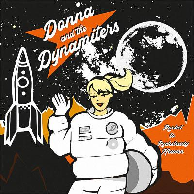 Donna and The Dynamiters - Rocket to Rocksteady Heaven (2019)